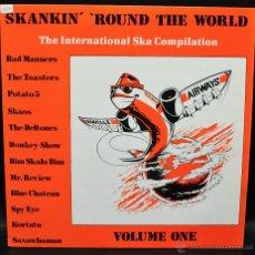 Discos de vinilo: SKANKIN ROUND THE WORLD - THE INTERNATIONAL SKA COMPILATION - VOL ONE. Lote 46438579