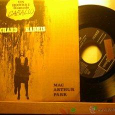 Discos de vinilo: RICHARD HARRIS -UN HOMBRE LLAMADO CABALLO-MAC ARHUR PARK-PROMO-. Lote 46438760