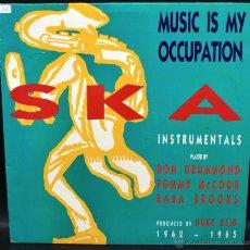 Discos de vinilo: MUSIC IS MY OCCUPATION SKA INSTRUMENTALS. Lote 46438773