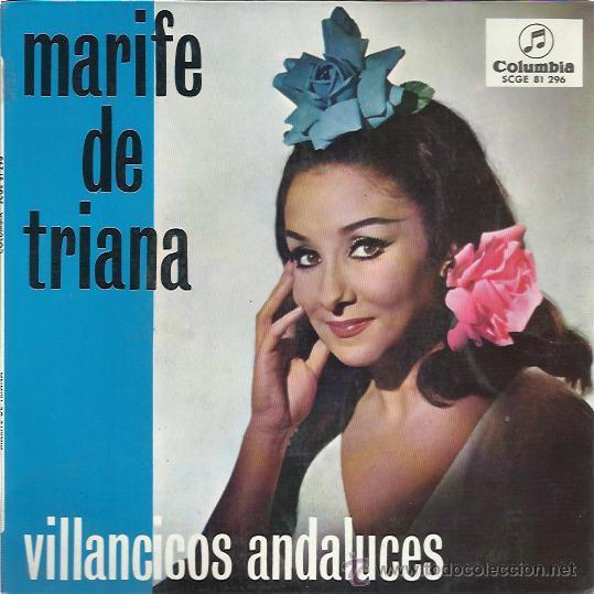 MARIFE DE TRIANA EP COLUMBIA 1967 VILLANCICOS ANDALUCES PASTORELA/ CAMPANAS DE NAVIDAD +2 (Música - Discos de Vinilo - EPs - Flamenco, Canción española y Cuplé)
