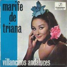 Discos de vinilo: MARIFE DE TRIANA EP COLUMBIA 1967 VILLANCICOS ANDALUCES PASTORELA/ CAMPANAS DE NAVIDAD +2. Lote 46447992