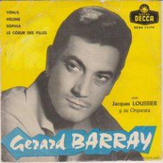 Discos de vinilo: GERARD BARRAY - VENUS - HELENE - SOPHIA - EP SPAIN 1959 VG+ / VG++. Lote 46448268
