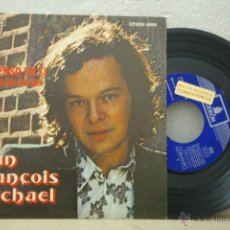 Discos de vinilo: JEAN FRANCOIS MICHAEL- YO PIENSO EN TI -EN ESPAÑOL-DU FOND DU COEUR-. Lote 46452014