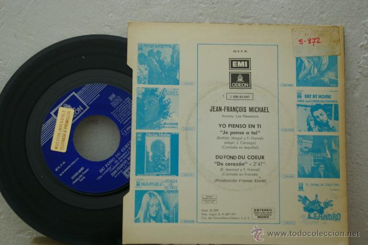 Discos de vinilo: JEAN FRANCOIS MICHAEL- YO PIENSO EN TI -EN ESPAÑOL-DU FOND DU COEUR- - Foto 2 - 46452014