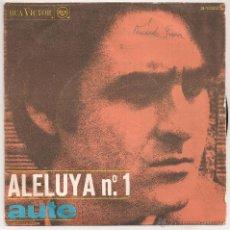 Discos de vinilo: LUIS EDUARDO AUTE - ALELUYA Nº 1 (SINGLE RCA VICTOR 1967). Lote 46453085