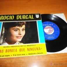 Discos de vinilo: ROCIO DURCAL MAS BONITA QUE NINGUNA / SI YO TUVIERA ROSAS EP VINILO BANDA SONORA PHILIPS 1965. Lote 46453482