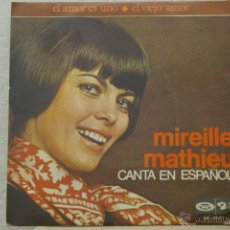 Discos de vinilo: MIRELLE MATHIEU-EL AMOR ES UNO -EL VIEJO AMOR-CANTA EN ESPAÑOL CON HOJA PROMO-. Lote 46456597
