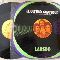 Discos de vinilo: LAREDO -EL ULTIMO GUATEQUE -MAXI 45 RPM -1977 -BUEN ESTADO. Lote 46459484