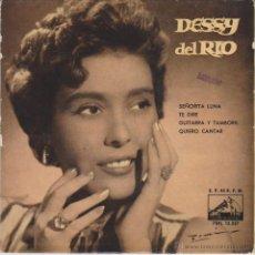 Discos de vinilo: DESSY DEL RIO - SEÑORITA LUNA - QUIERO CANTAR + 2 - EP SPAIN 1959 VG++ / VG++ . Lote 88117318