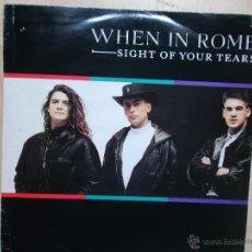 Discos de vinilo: WHEN IN ROME SIGHT OF YOUR TEARS 10 TEN RECORDS 1989. Lote 46466340