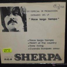 Discos de vinilo: SHERPA - HACE ALRGO TIEMPO + 3 - EP. Lote 46471306