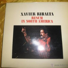 Discos de vinilo: XAVIER RIBALTA. RESUM IN NORTH AMERICA. LP DOBLE, CARATULA ABIERTA. RCA-VICTOR 1980. Lote 46471353