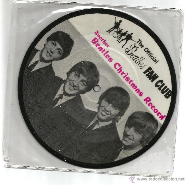 THE BEATLES ANOTHER CHRISTMAS RECORD, OFICIAL CLUB DE FANS 1964 PICTURE DISC (Música - Discos - Singles Vinilo - Pop - Rock Extranjero de los 50 y 60)