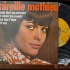 Discos de vinilo: MIRELLE MATHIEU-SI PARIS ETAIT EN PROVENCE-Y 3 MAS. Lote 46483402