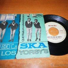 Discos de vinilo: BAILE SKA CON LOS YORSY´S QUE FAMILIA / JAMAICA SKA SINGLE VINILO PROMO ZAFIRO 1965 2 TEMAS MUY RARO. Lote 46484937