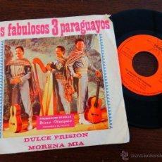 Discos de vinilo - LOS FABULOSOS 3 TRES PARAGUAYOS DULCE PRISION MORENA MIA PROMO STARLUX MARFEX 1975 SINGLE BUEN ESTAD - 46486169