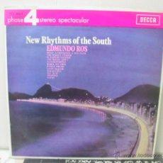 Discos de vinilo: EDMUNDO ROS - NEW RHYTHMS OF THE SOUTH - EDICION ESPAÑOLA - DECCA 1966. Lote 46486596