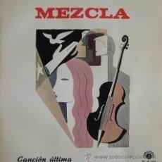 Discos de vinilo: MEZCLA - CANCIÓN ÚLTIMA - LP VINILO COMO NUEVO (APHRODITA, 1978) - GRUPO FOLK DE ALICANTE. Lote 46489256