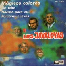 Discos de vinilo: JAVALOYAS, EP, MAGICOS COLORES + 3, AÑO 1967. Lote 46492990