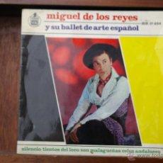 Discos de vinilo: MIGUEL DE LOS REYES-SILENCIO Y 3 MAS. Lote 46493791