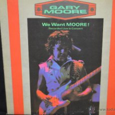 Discos de vinilo: GARY MOORE - WE WANT MOORE - LP. Lote 59908937