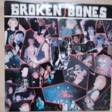 Discos de vinilo: BROKEN BONES NEVER SAY DIE 1986 PUNK. Lote 46497511