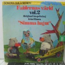 Discos de vinilo: FABLERNAS VARLD - SIMMA LUGNT - SONORA 1970. Lote 46498388