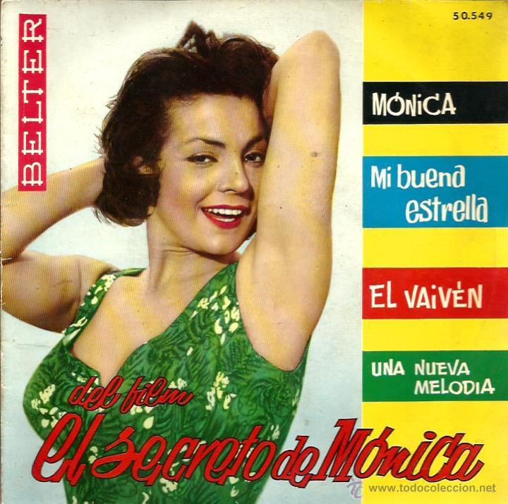 EP BSO EL SECRETO DE MONICA : BERNARD HILDA, E.DEL TORO Y AUGUSTO ALGUERO FOTO CARMEN SEVI SEVILLA (Música - Discos de Vinilo - EPs - Bandas Sonoras y Actores)