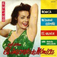 Discos de vinilo: EP BSO EL SECRETO DE MONICA : BERNARD HILDA, E.DEL TORO Y AUGUSTO ALGUERO FOTO CARMEN SEVI SEVILLA . Lote 46498416
