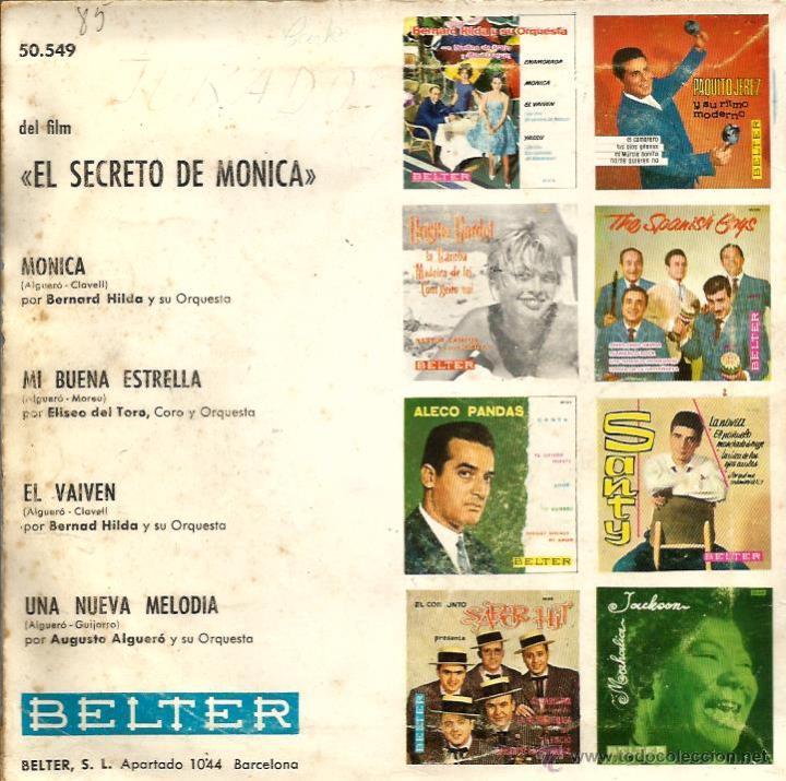 Discos de vinilo: EP BSO EL SECRETO DE MONICA : BERNARD HILDA, E.DEL TORO Y AUGUSTO ALGUERO FOTO CARMEN SEVI SEVILLA - Foto 2 - 46498416