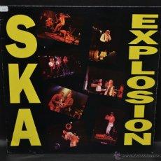 Discos de vinilo: SKA EXPLOSION 1989 MADE IN ENGLAND. Lote 46504442