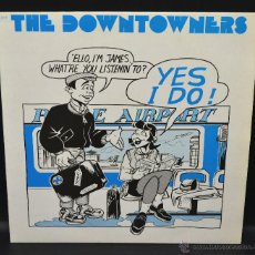 Discos de vinilo: THE DOWNTOWNERS - MADE IN ENGLAND - . Lote 46504724