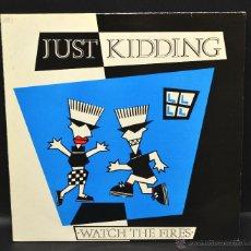 Discos de vinilo: VINILO SKA - JUST KIDDING - WATCH THE FIRES. Lote 46504843