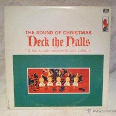 Discos de vinilo: THE SOUND OF CHRISTMAS DECK THE HALLS ..THE MEDALLION ORCHESTRA...CANADA AÑOS 70. Lote 46509569