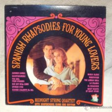 Discos de vinilo: MIDNIGHT STRING QUARTET...SPANISH RHAPSODIES FOR YOUNG LOVERS...MADE IN CANADA..AÑOS 70. Lote 46515857