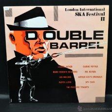 Discos de vinilo: DOBLE LP SKA - LONDON INTERNATIONAL SKA FESTIVAL LL - DOUBLE BARREL. Lote 46518159
