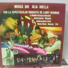 Discos de vinilo: LARRY NEWMAN ORCHESTRA - MUSICA QUE DEJA HUELLA - EDA 1977. Lote 46530288