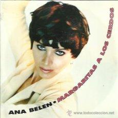 Discos de vinilo: ANA BELEN SG BMG ARIOLA 1991 MARGARITAS A LOS CERDOS / DEBAJITO DE UN ARBOL PANCHO VARONA. Lote 179127633
