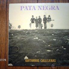Discos de vinilo: PATA NEGRA - GUITARRAS CALLEJERAS . Lote 88750524