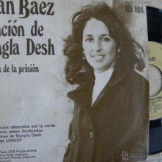 Discos de vinilo: JOAN BAEZ -CANCION DE BANGLA DESH -SINGLE 1972 -BUEN ESTADO. Lote 46551245