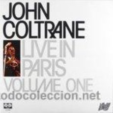 Discos de vinilo: JOHN COLTRANE - LIVE IN PARIS VOLUME ONE (LP) . Lote 46555430