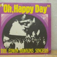 Discos de vinilo: OH,HAPPY DAY -EDWIN HAWKINS SINGERS-ORIGINAL DE 1969 MUY RARO. Lote 46559877