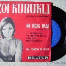 Discos de vinilo: ZOI KURUKLI.NO DIGAS NADA + 1....EN ESPAÑOL. Lote 46560542