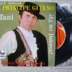 Discos de vinilo: EL PRINCIPE GITANO.TANI + 3........MUY RARO. Lote 46561126