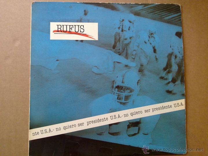 RUFUS - NO QUIERO SER PRESIDENTE U.S.A. - 1985 - ENCARTE - SPAIN - VG+/VG (Música - Discos - LP Vinilo - Grupos Españoles de los 70 y 80)