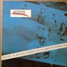 Discos de vinilo: RUFUS - NO QUIERO SER PRESIDENTE U.S.A. - 1985 - ENCARTE - SPAIN - VG+/VG. Lote 46569717
