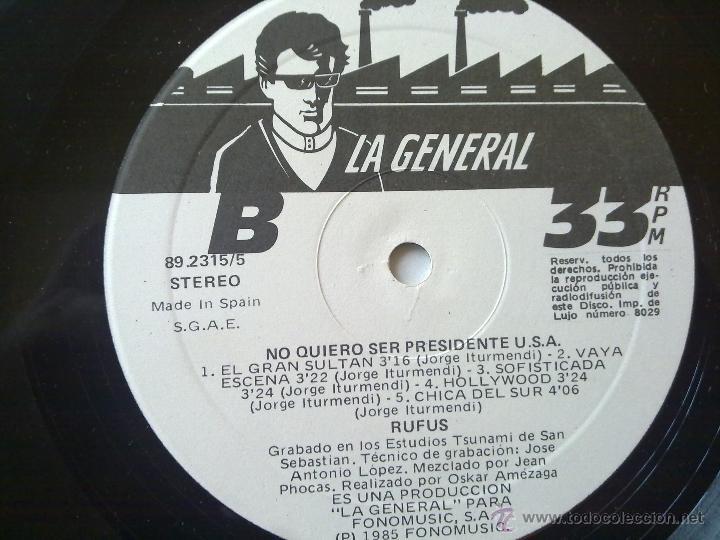 Discos de vinilo: Rufus - No quiero ser presidente U.S.A. - 1985 - Encarte - Spain - VG+/VG - Foto 7 - 46569717