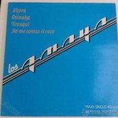 Discos de vinilo: LOS AMAYA - AHORA - TRANQUI - OSINAKA 1983 MAXI PROMO ARIOLA GYPSY GIPSY RUMBA FUNK. Lote 46570721