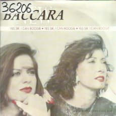 Discos de vinilo: NEW BACCARA SG 1990 SUMMERS RECORDS YES SIR I CAN BOOGIE / WE ALL NEED LOVE . Lote 46572721