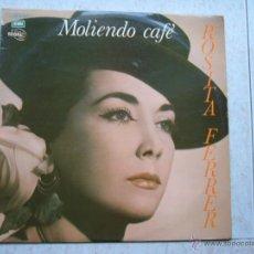Discos de vinilo: ROSITA FERRER - MOLIENDO CAFE. Lote 46578694